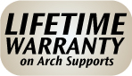 Lifetime Warranty on Arch Supports